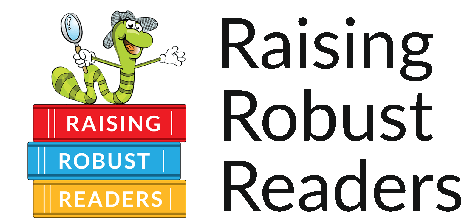 Raising Robust Readers